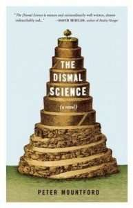 The Dismal Science by Peter Mountford