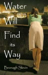 Book Review – WATER WILL FIND ITS WAY by Bronagh Slevin