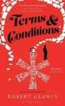 Terms & Conditions by Robert Glancy