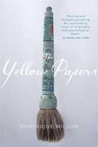 The Yellow Papers by Dominique Wilson