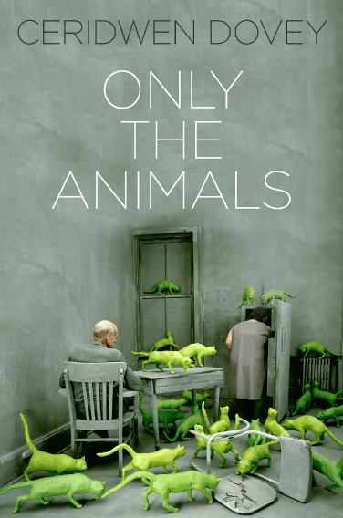 ONLY THE ANIMALS by Ceridwen Dovey, Book Review