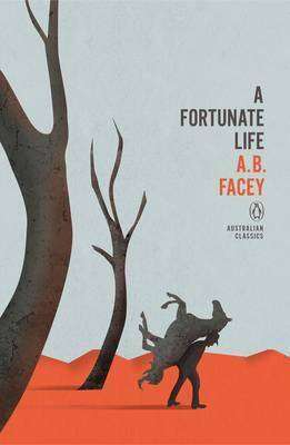A Fortunate Life by A B Facey, Review: Humble tale of resilience