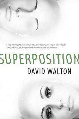 Book Review – SUPERPOSITION by David Walton