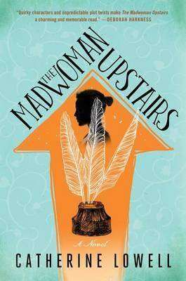 The Madwoman Upstairs by Catherine Lowell, Book Review