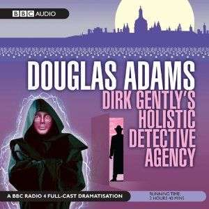 Dirk Gently's Holistic Detective Agency by Douglas Adams, Book Review