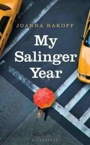My Salinger Year by Joanna Smith Rakoff