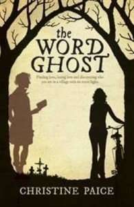 The Word Ghost by Christine Paice