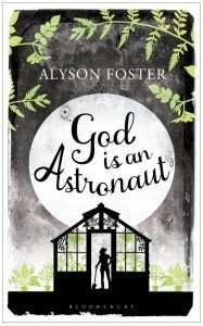 God is an Astronaut by Alyson Foster