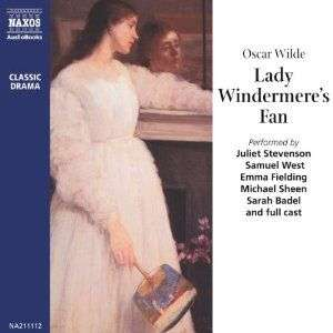 Lady Windermere's Fan by Oscar Wilde audio