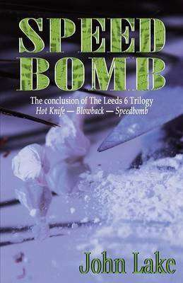 Book Review – SPEED BOMB by John Lake