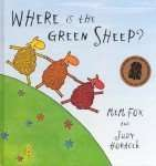Where is the Green Sheep - Mem Fox