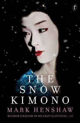 The Snow Kimono by Mark Henshaw, Review: Haunting gravitas