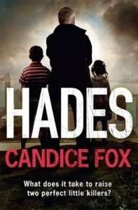 Hades by Candice Fox