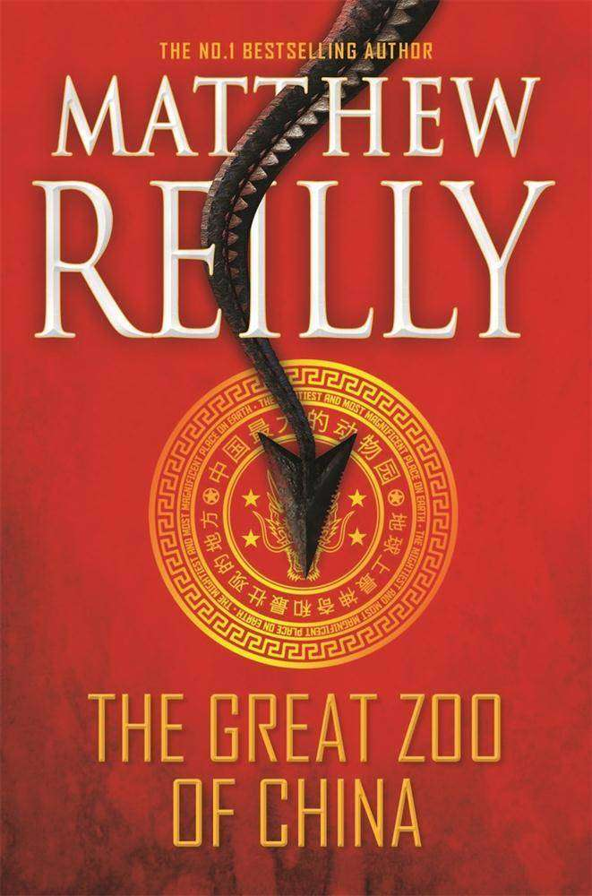 Book Review – THE GREAT ZOO OF CHINA by Matthew Reilly