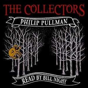 The Collectors by Philip Pullman, a Christmas gift from Audible