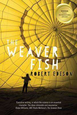 THE WEAVER FISH author Robert Edeson – Interview