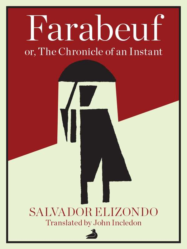 FARABEUF by Salvador Elizondo, Book Review: Powerful
