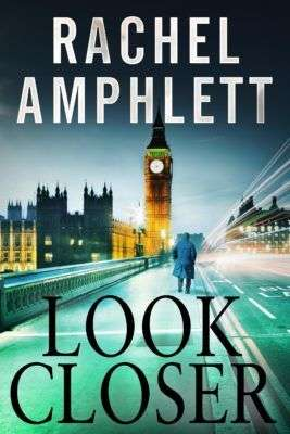 Interview and Book Giveaway – Rachel Amphlett, author of Look Closer