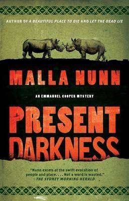 Present Darkness by Malla Nunn, Review: Pageturner with depth