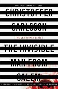 Christoffer Carlsson The Invisible Man from Salem review