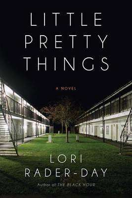 LITTLE PRETTY THINGS by Lori Rader-Day, Book Review