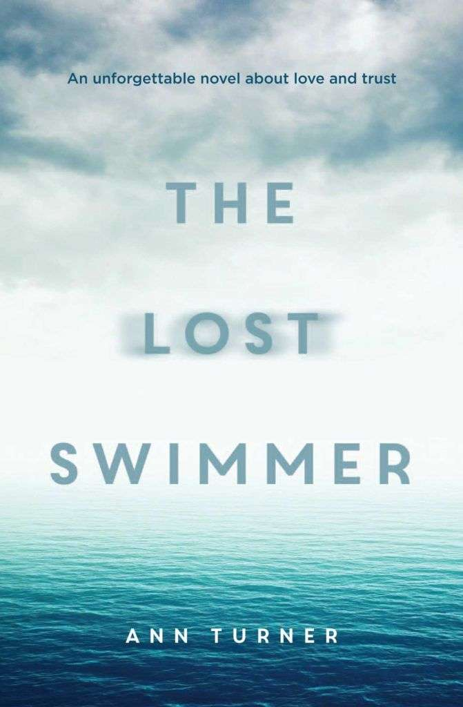 THE LOST SWIMMER by Ann Turner, Book Review: Compelling