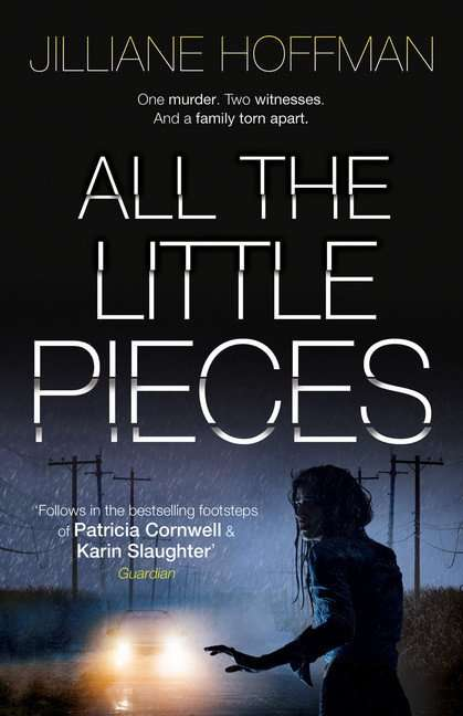 All The Little Pieces by Jilliane Hoffman, Book Review: Genuine page-turner