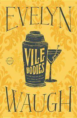VILE BODIES by Evelyn Waugh, Book Review: Classic satire