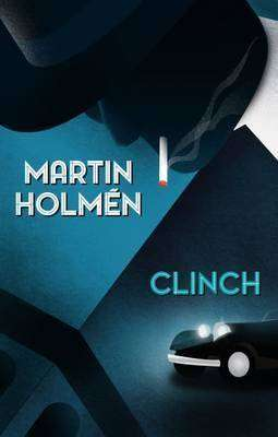 CLINCH by Martin Holmen, Book Review