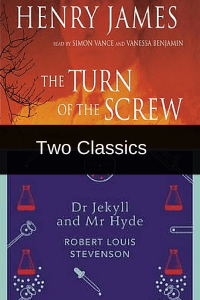 The Turn of the Screw + The Strange Case of Dr Jekyll and Mr Hyde