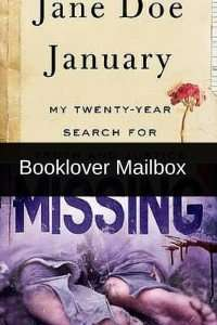 Jane Doe January by Emily Winslow and Missing by Melanie Casey