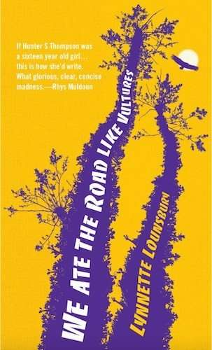 We Ate The Road Like Vultures by Lynnette Lounsbury, Review