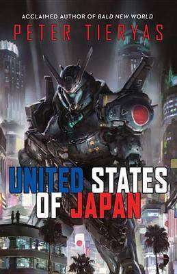 United States of Japan by Peter Tieryas, Review: Brave artistic choices
