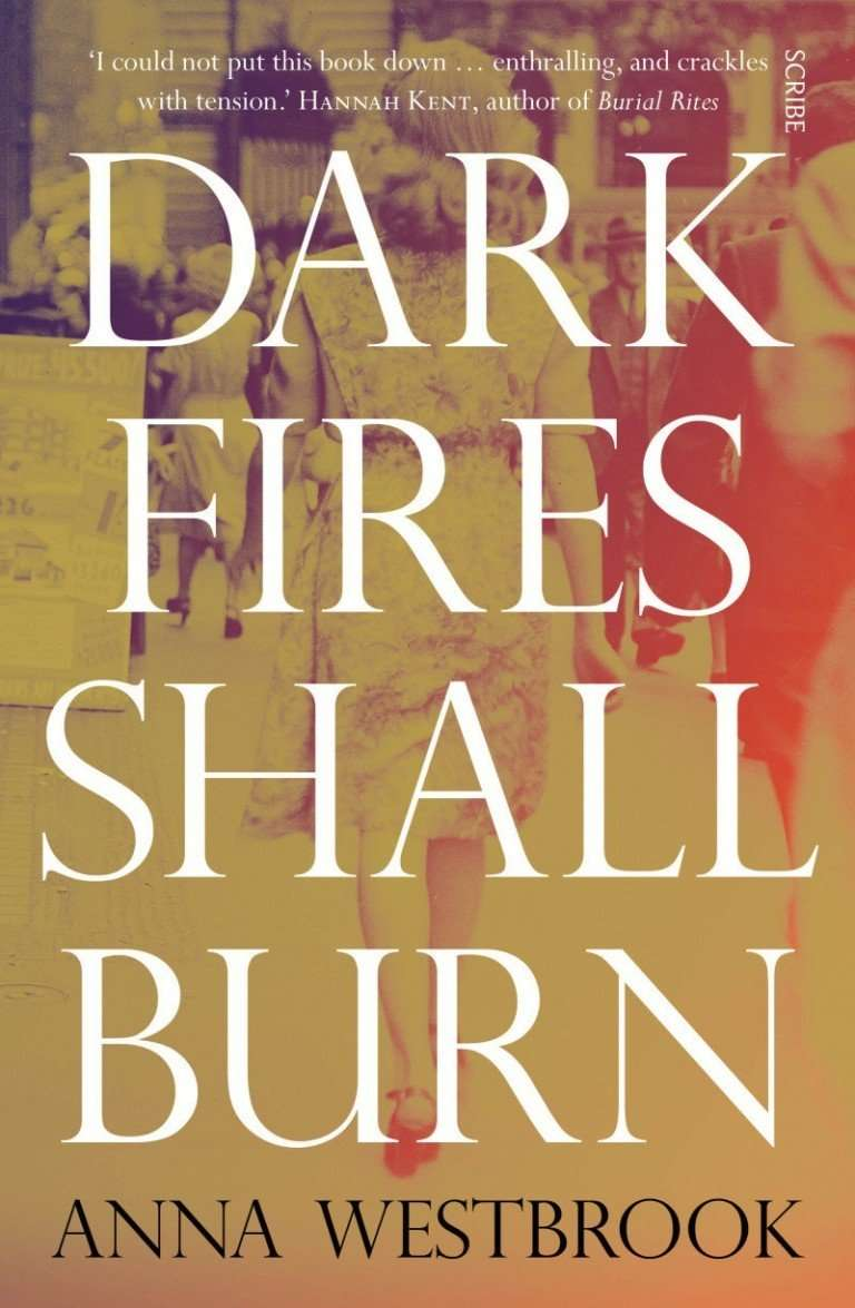 Guest Post & Giveaway – Anna Westbrook, author of Dark Fires Shall Burn