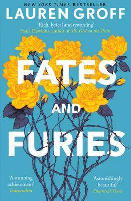 FATES AND FURIES by Lauren Groff, Book Review