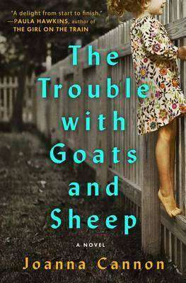 The Trouble With Goats & Sheep by Joanna Cannon, Review: Charmer