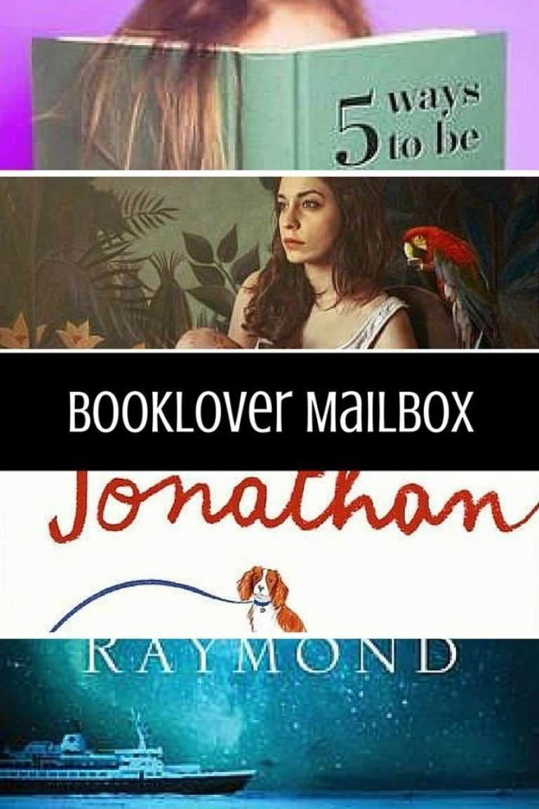 Booklover Mailbox – 5 Ways To Be Famous Now, The Salamanders, Jonathan Unleashed, My Last Continent