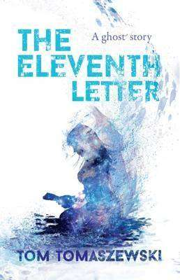 Book Review – THE ELEVENTH LETTER by Tom Tomaszewski