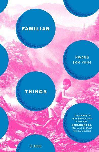 FAMILIAR THINGS by Hwang Sok-yong, Book Review