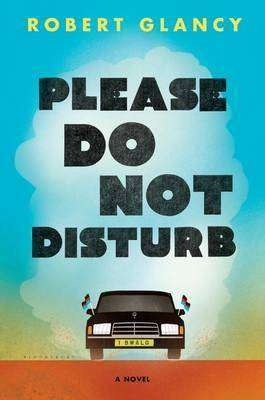 Please Do Not Disturb by Robert Glancy, Review: Snappy dialogue