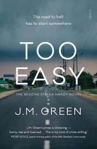 J M Green Too Easy Book Review