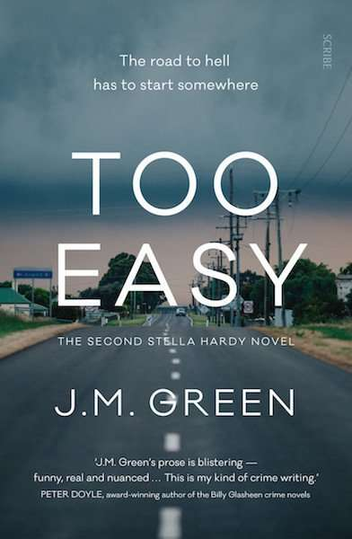 TOO EASY by J M Green (Stella Hardy Novel #2), Book Review