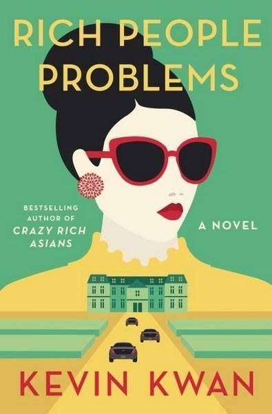 Rich People Problems by Kevin Kwan, Review: Absurdly comic