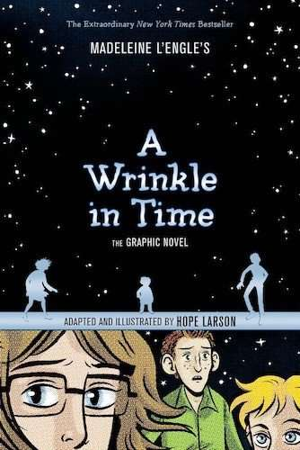 A WRINKLE IN TIME: The Graphic Novel by Hope Larson (Madeleine L'Engle), Book Review