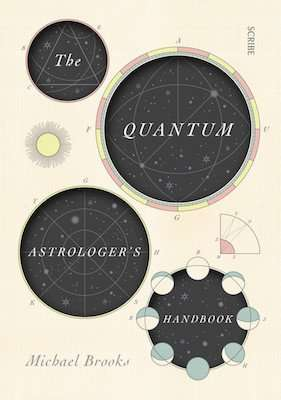 THE QUANTUM ASTROLOGER'S HANDBOOK by Michael Brooks, Book Review
