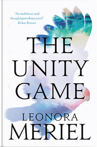 THE UNITY GAME by Leonora Meriel, Book Review