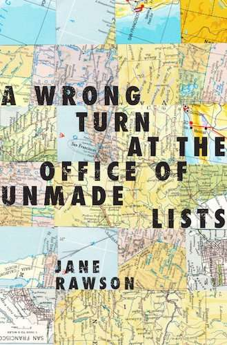 A Wrong Turn at the Office of Unmade Lists by Jane Rawson, Review