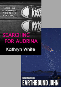 Kathryn White's Searching for Audrina and Samantha Edmond's Earthbound John