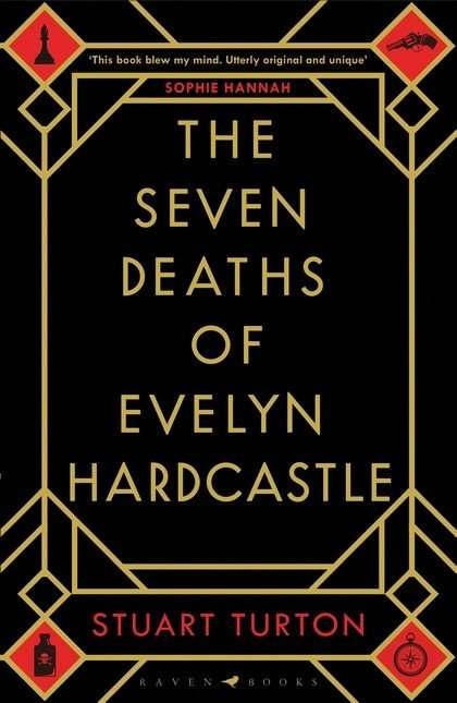The Seven Deaths of Evelyn Hardcastle by Stuart Turton, Book Review