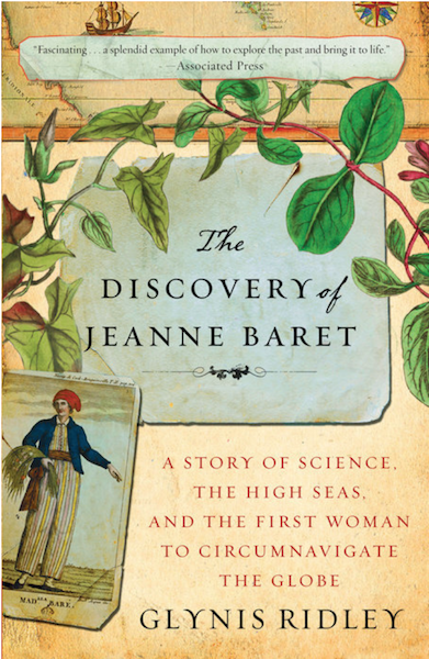The Discovery of Jeanne Baret by Glynis Ridley, Book Review
